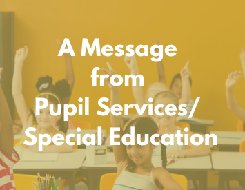 a message from special ed/pupil services